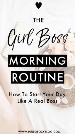 Girl Boss Morning Routine _ How To Start Your Day Like A Real Boss _ Blogging Babe